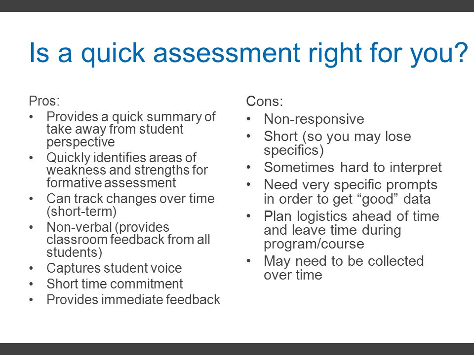 Is a quick assessment right for you