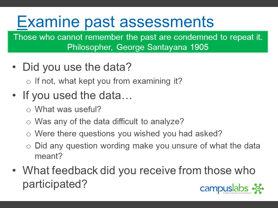 Examine past assessments