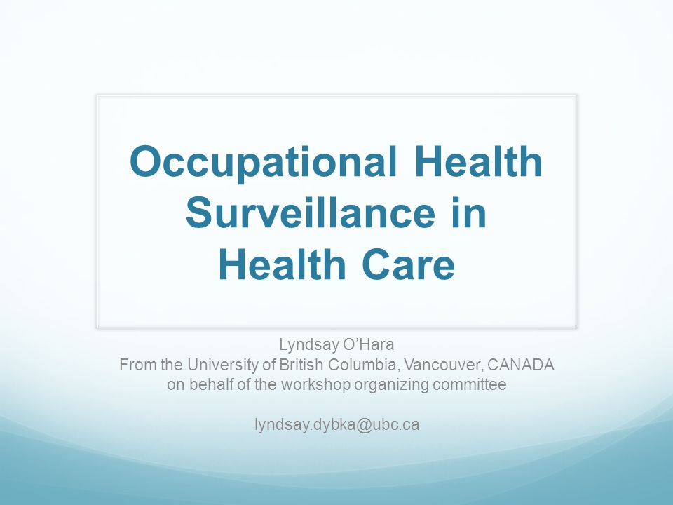 Occupational Health Surveillance in Health Care