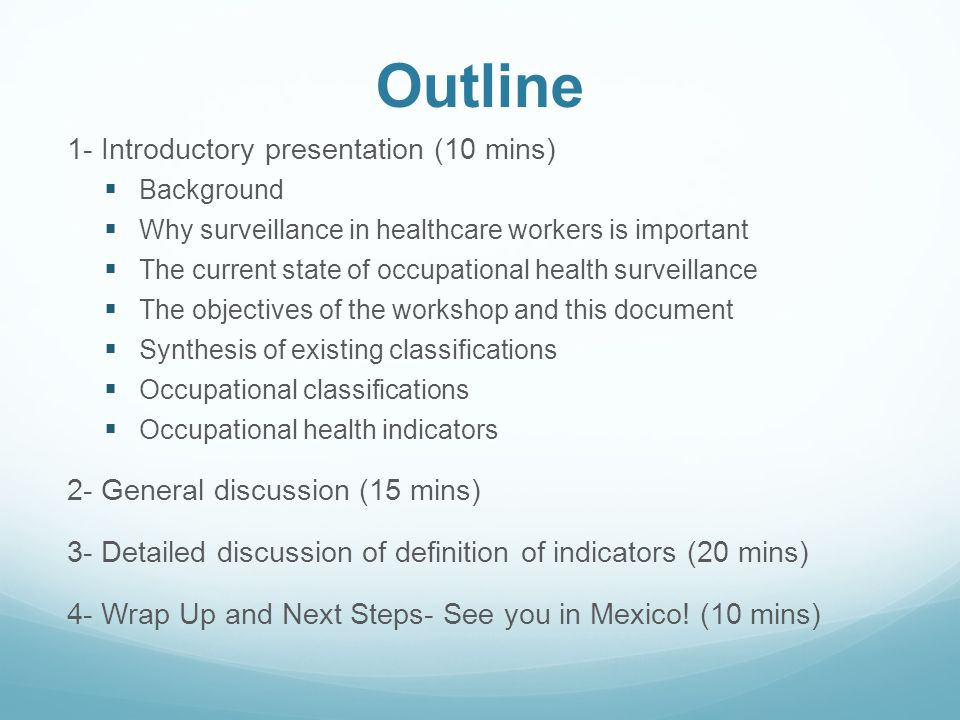 Outline 1- Introductory presentation (10 mins)