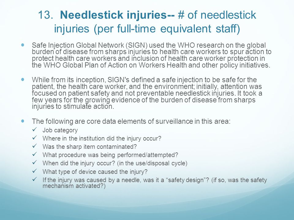 13. Needlestick injuries-- # of needlestick injuries (per full-time equivalent staff)