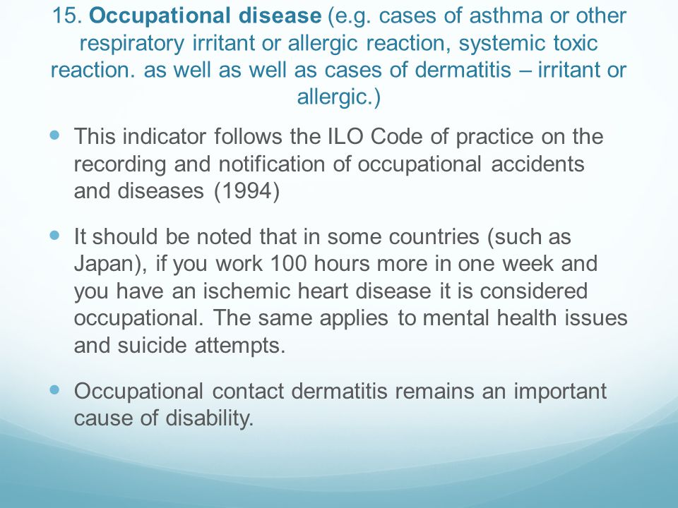 15. Occupational disease (e. g