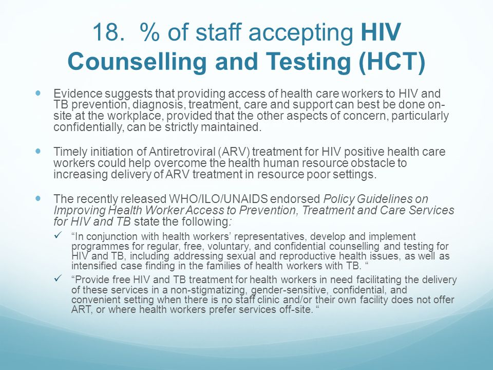 18. % of staff accepting HIV Counselling and Testing (HCT)