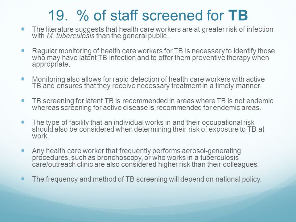 19. % of staff screened for TB