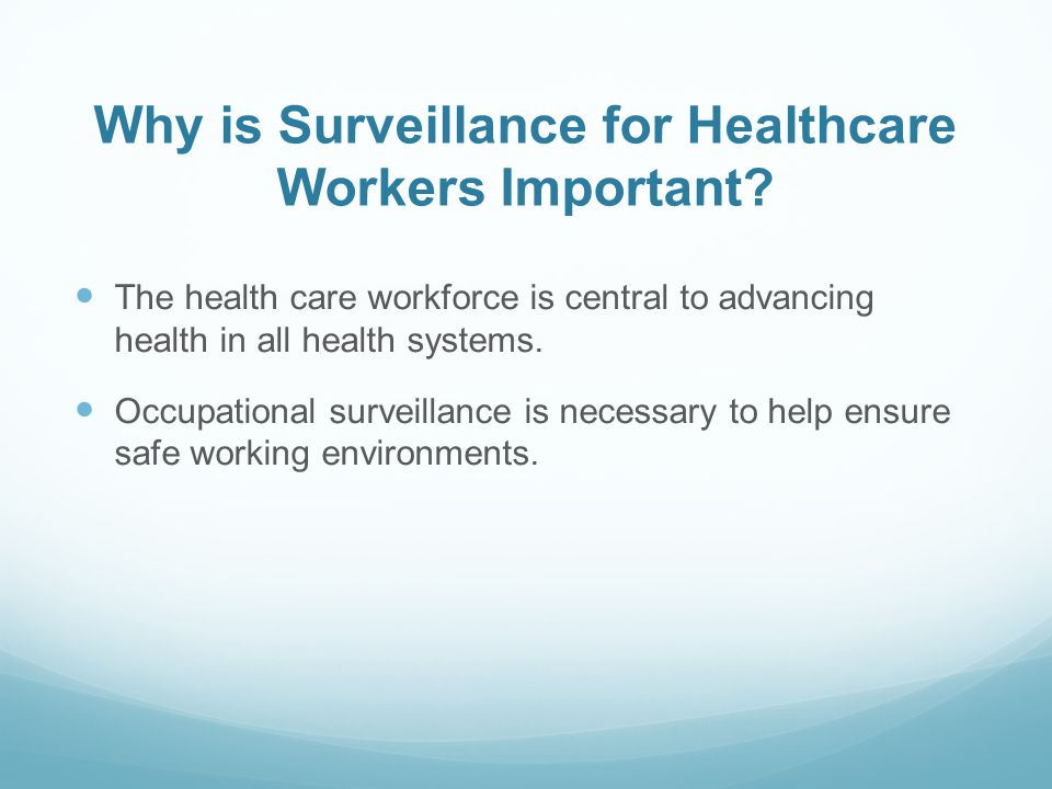 Why is Surveillance for Healthcare Workers Important