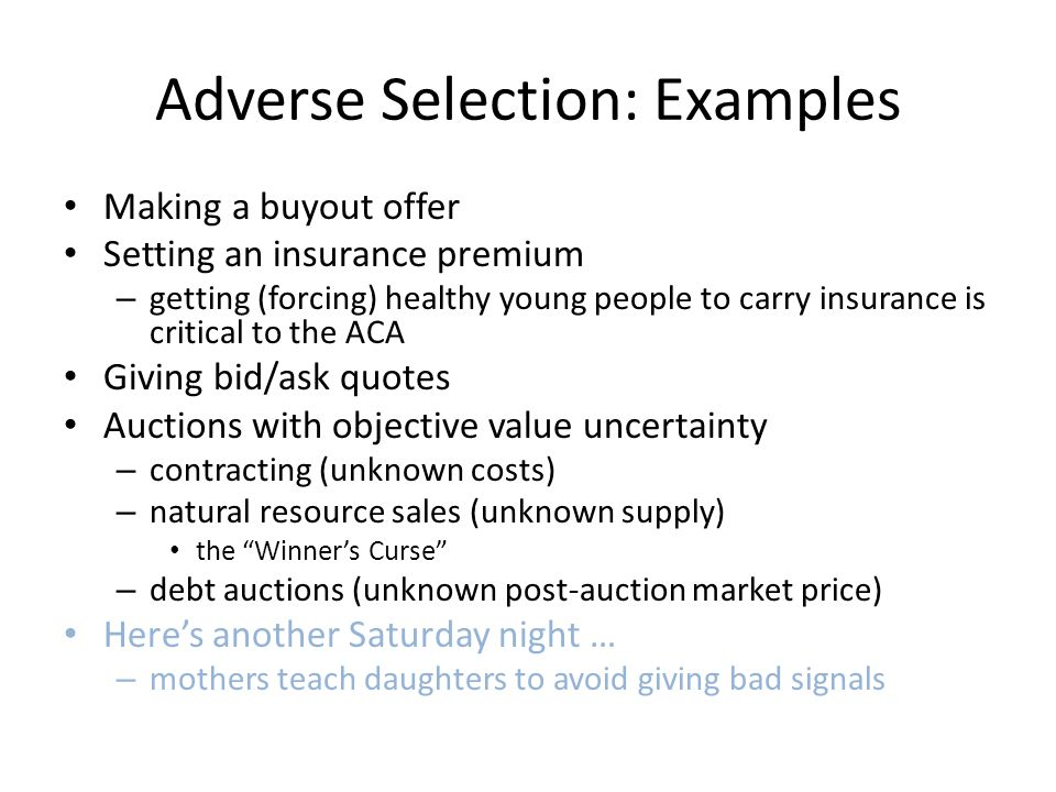 Adverse Selection: Examples
