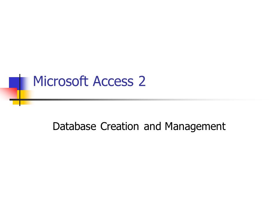 Database Creation and Management