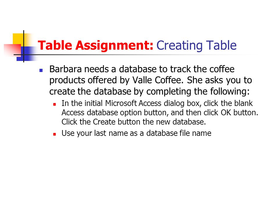 Table Assignment: Creating Table