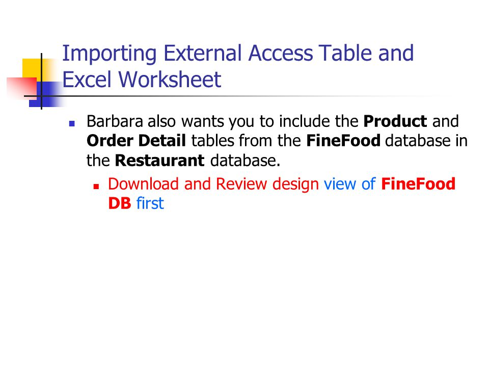 Importing External Access Table and Excel Worksheet