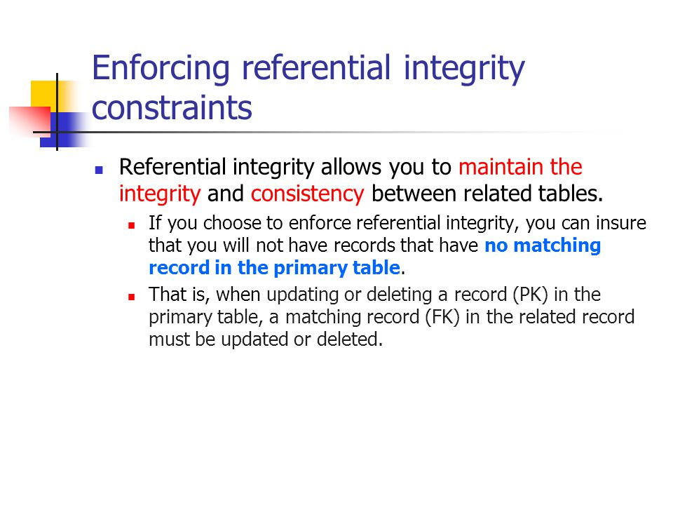 Enforcing referential integrity constraints
