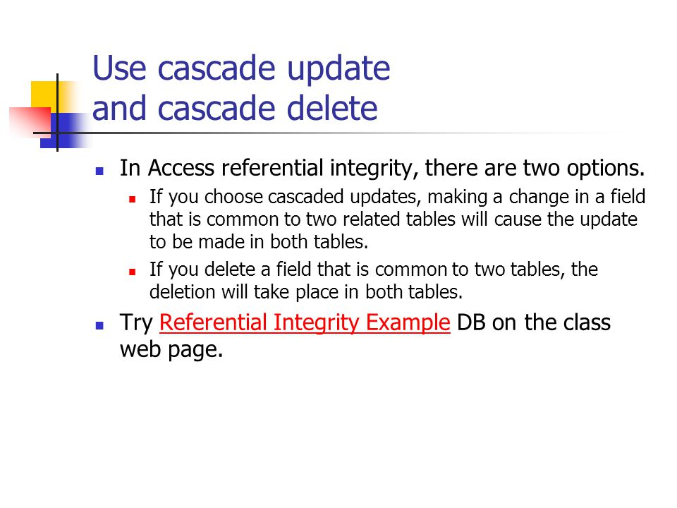Use cascade update and cascade delete