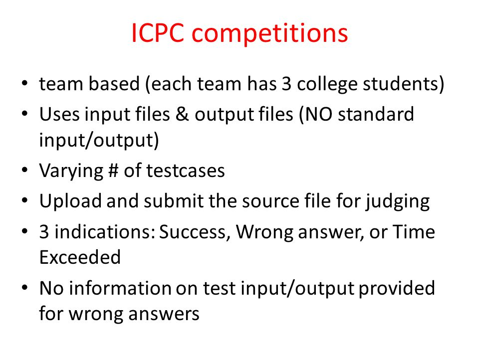 ICPC competitions team based (each team has 3 college students)