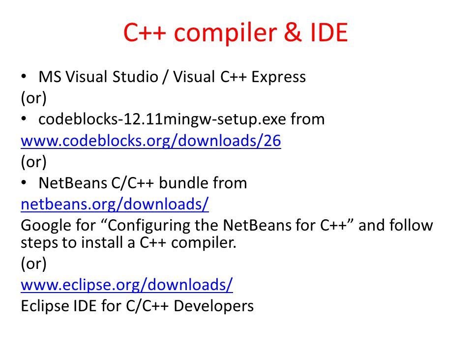 C++ compiler & IDE MS Visual Studio / Visual C++ Express (or)