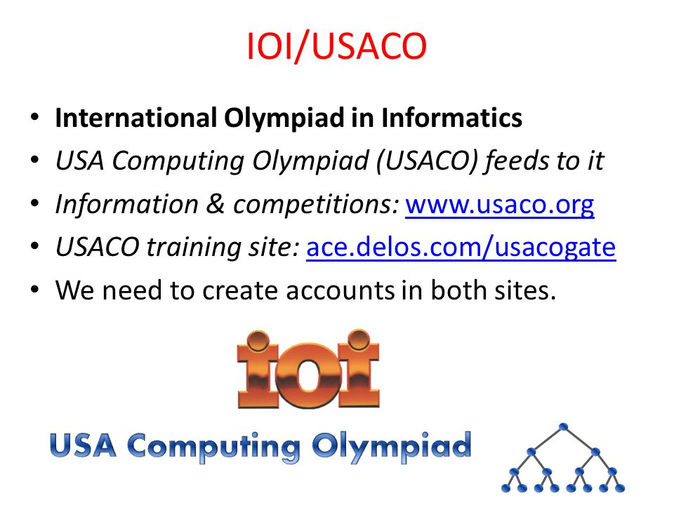 IOI/USACO International Olympiad in Informatics