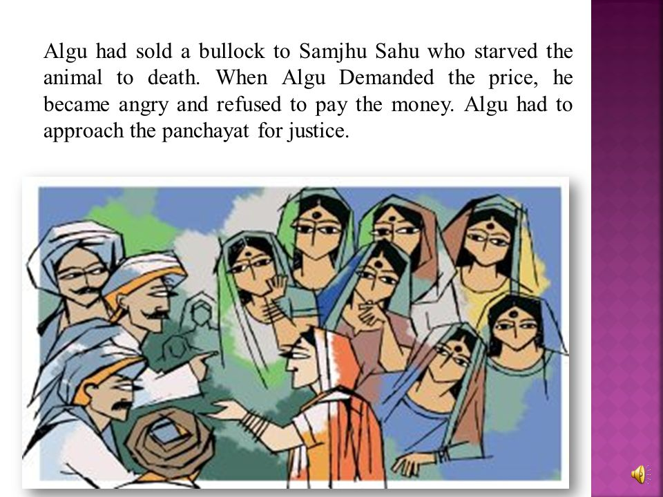 Algu had sold a bullock to Samjhu Sahu who starved the animal to death
