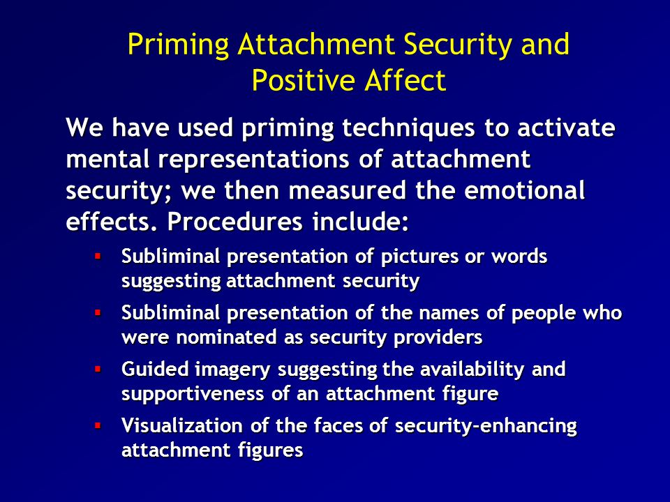 Priming Attachment Security and Positive Affect