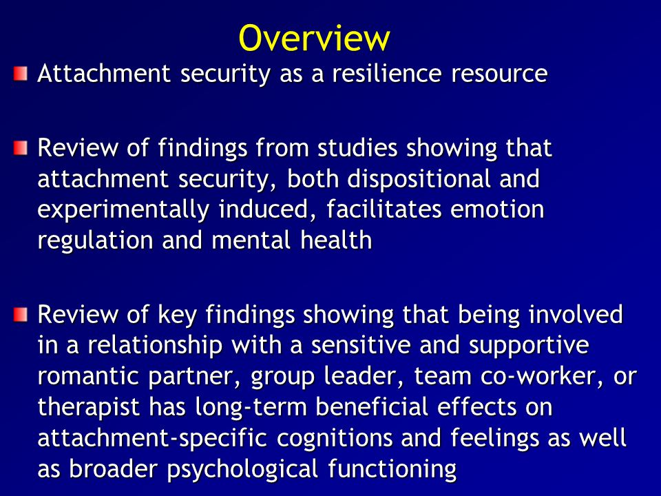 Overview Attachment security as a resilience resource