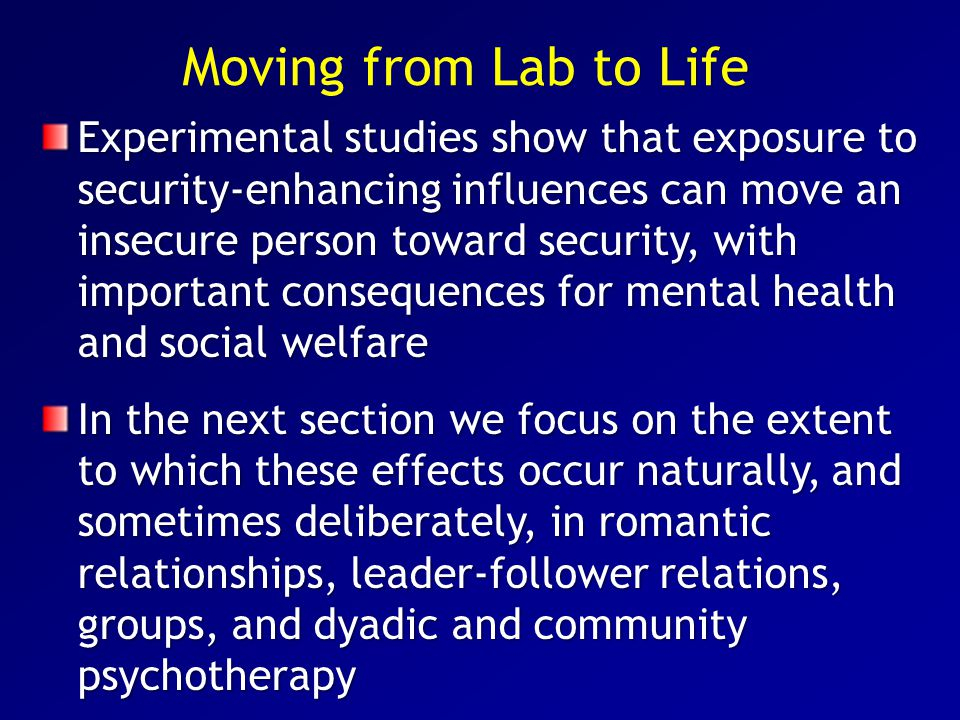 Moving from Lab to Life