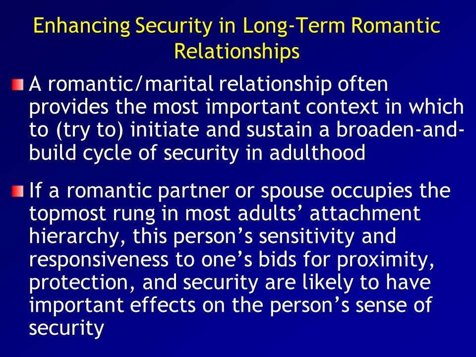 Enhancing Security in Long-Term Romantic Relationships