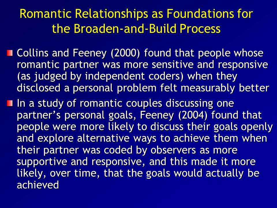 Romantic Relationships as Foundations for the Broaden-and-Build Process