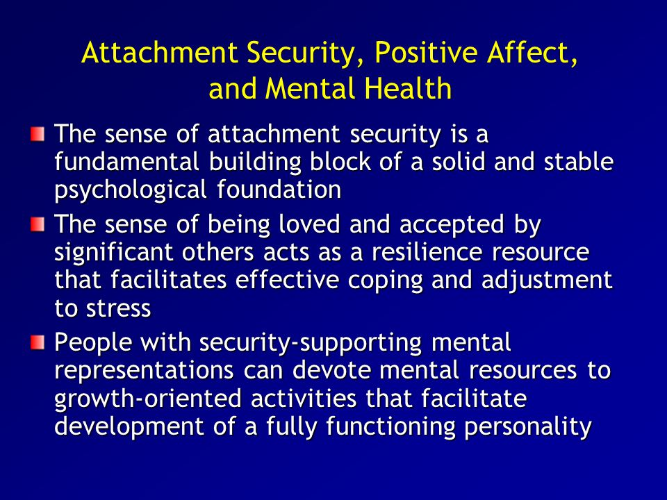 Attachment Security, Positive Affect, and Mental Health