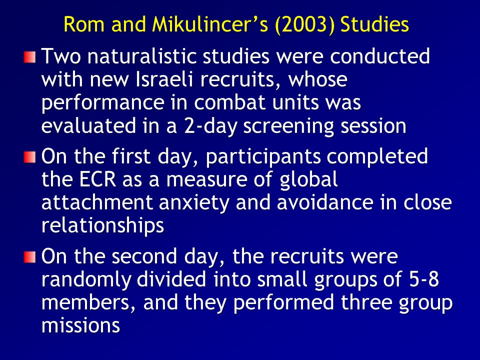 Rom and Mikulincer's (2003) Studies