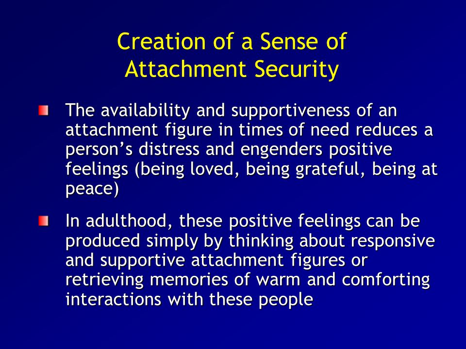 Creation of a Sense of Attachment Security