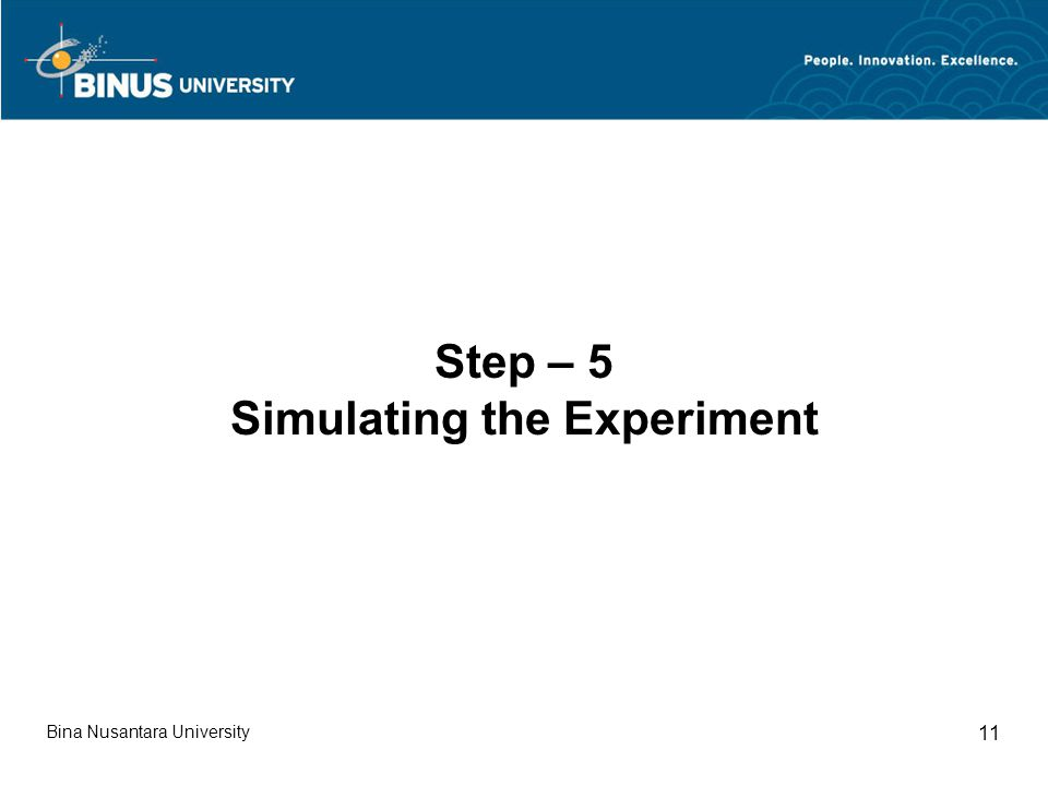 Step – 5 Simulating the Experiment