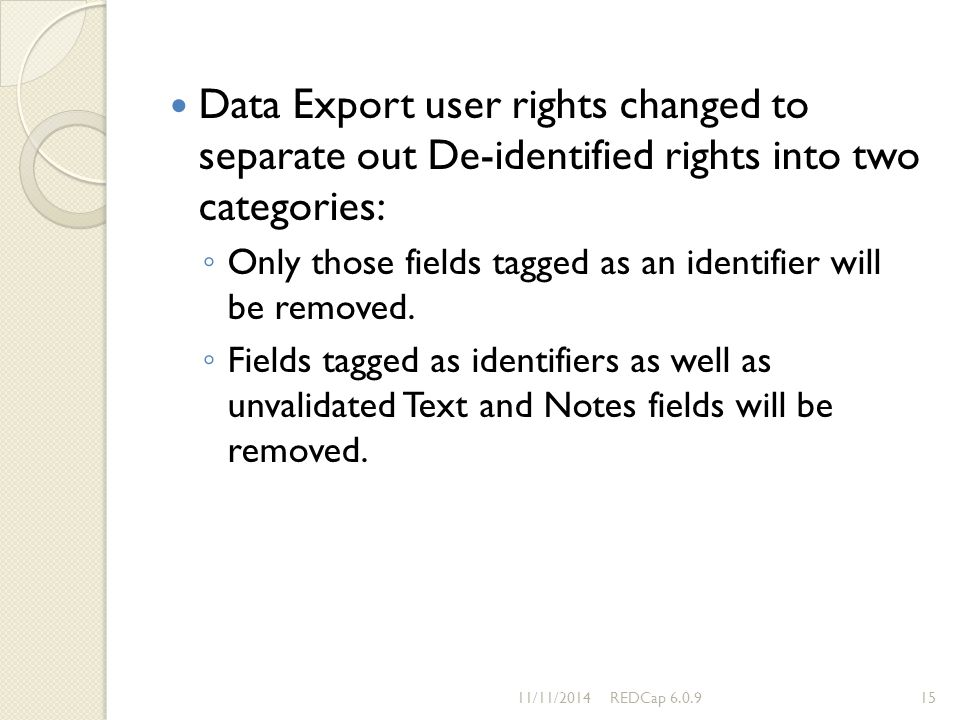 Data Export user rights changed to separate out De-identified rights into two categories: