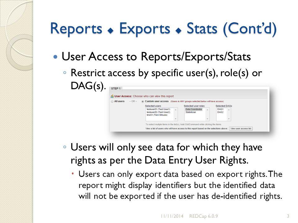 Reports  Exports  Stats (Cont'd)