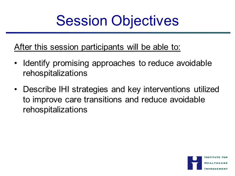 Session Objectives After this session participants will be able to: