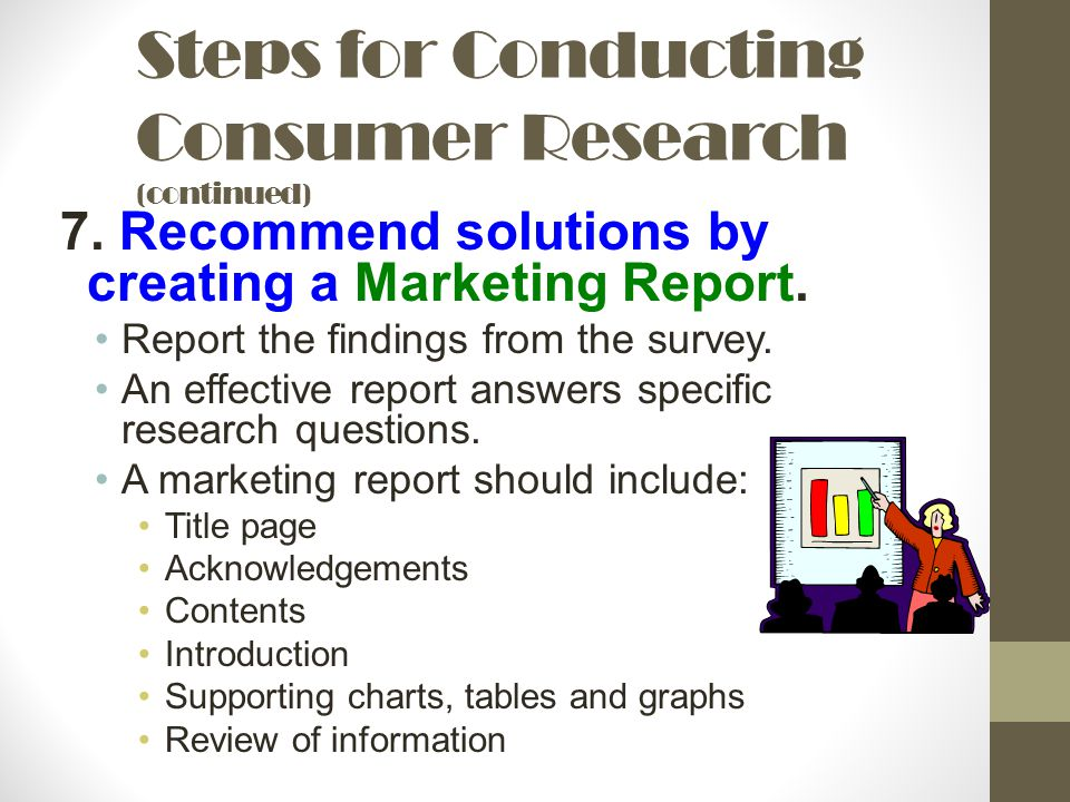 Steps for Conducting Consumer Research (continued)