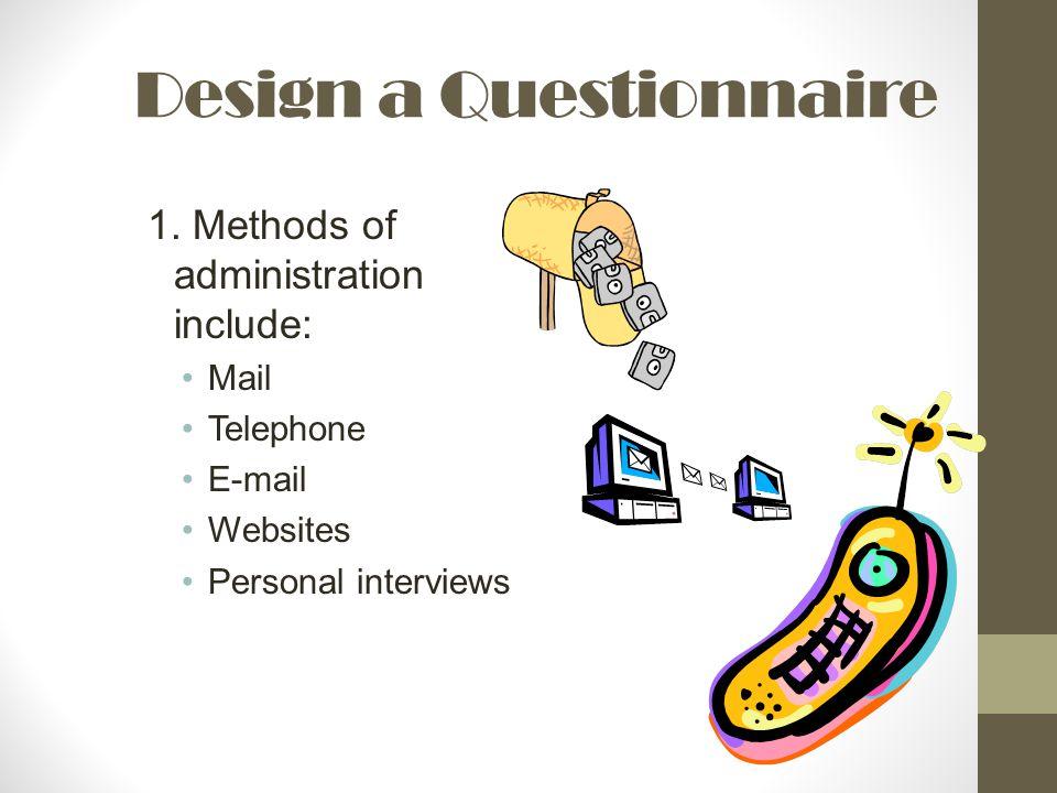 Design a Questionnaire