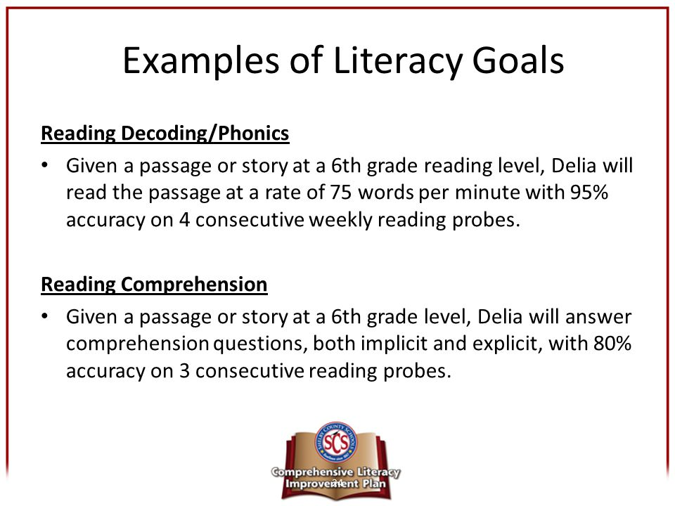 Examples of Literacy Goals