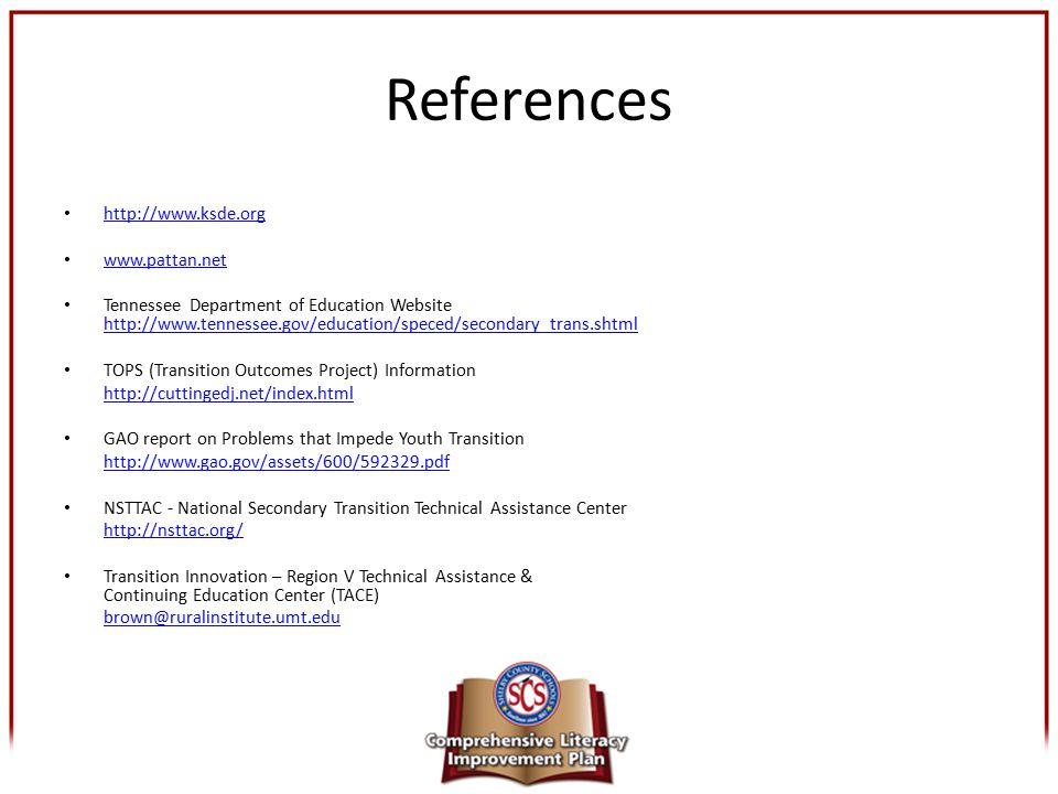 References http://www.ksde.org www.pattan.net