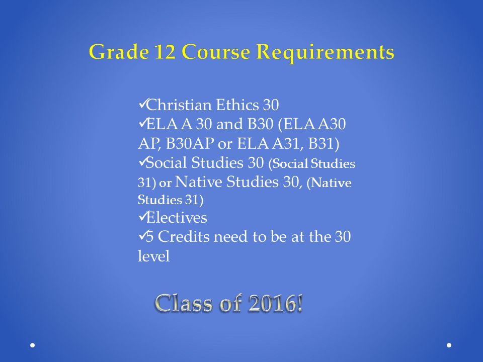 Grade 12 Course Requirements