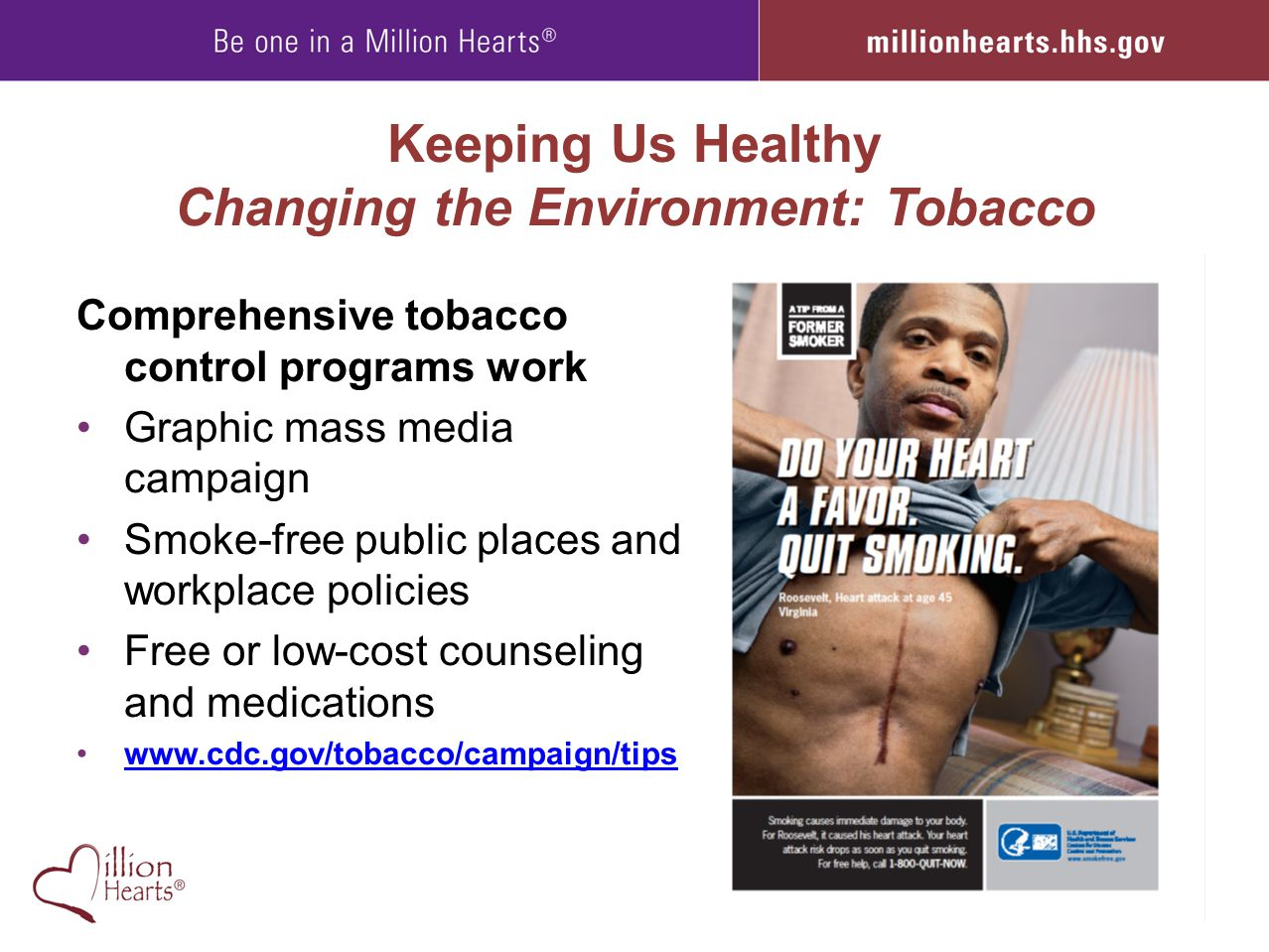 Keeping Us Healthy Changing the Environment: Tobacco