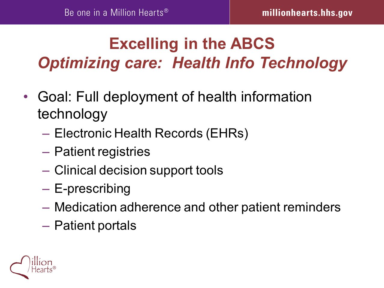 Excelling in the ABCS Optimizing care: Health Info Technology