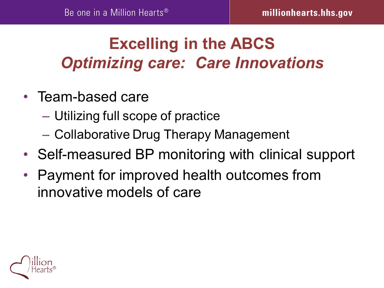 Excelling in the ABCS Optimizing care: Care Innovations