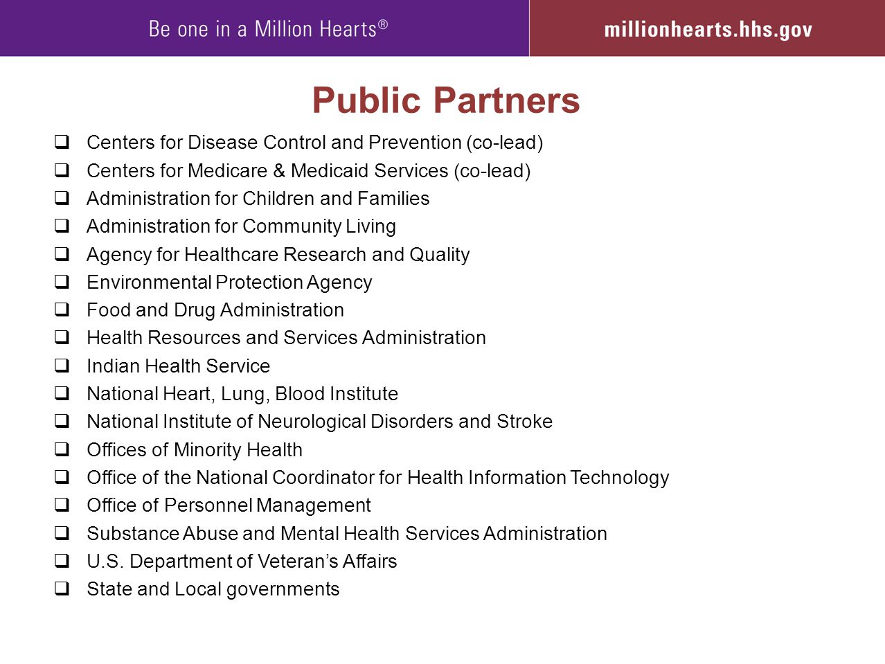Public Partners Centers for Disease Control and Prevention (co-lead)