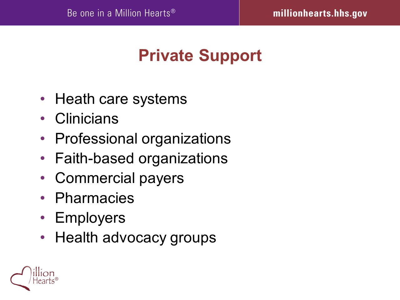 Private Support Heath care systems Clinicians