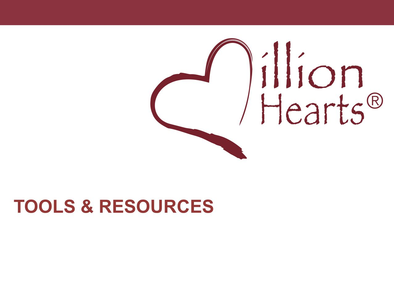 Million Hearts has a wide variety of resources for different type of audiences - Spanish, Faith-based, clinician community;