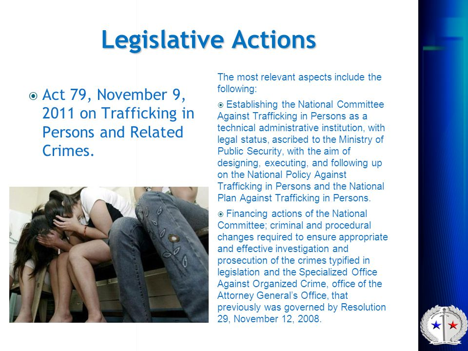 Legislative Actions The most relevant aspects include the following: