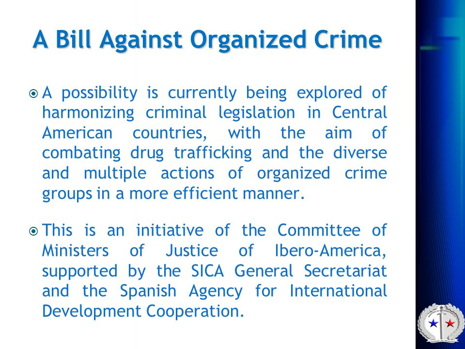 A Bill Against Organized Crime