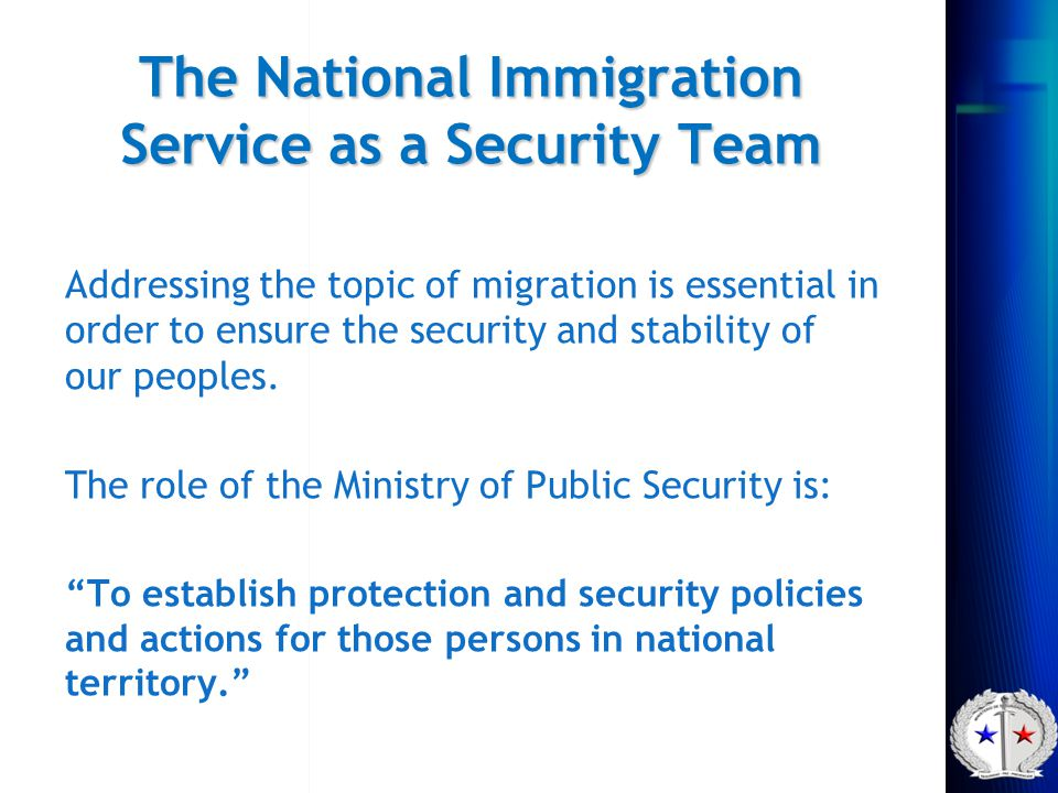 The National Immigration Service as a Security Team