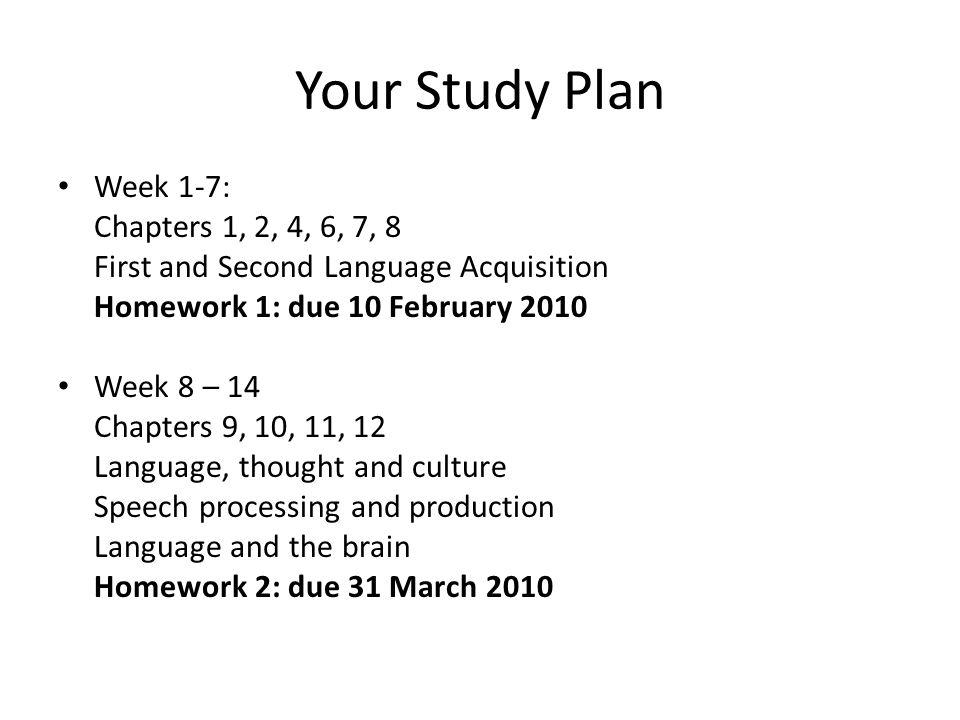 Your Study Plan Week 1-7: Chapters 1, 2, 4, 6, 7, 8