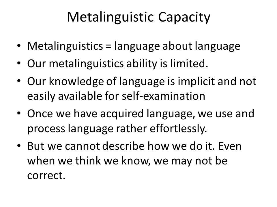 Metalinguistic Capacity