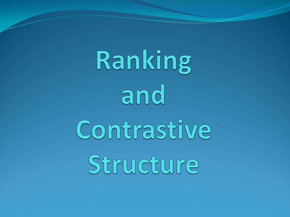 Ranking and Contrastive Structure