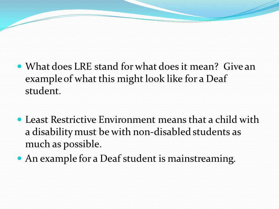 What does LRE stand for what does it mean