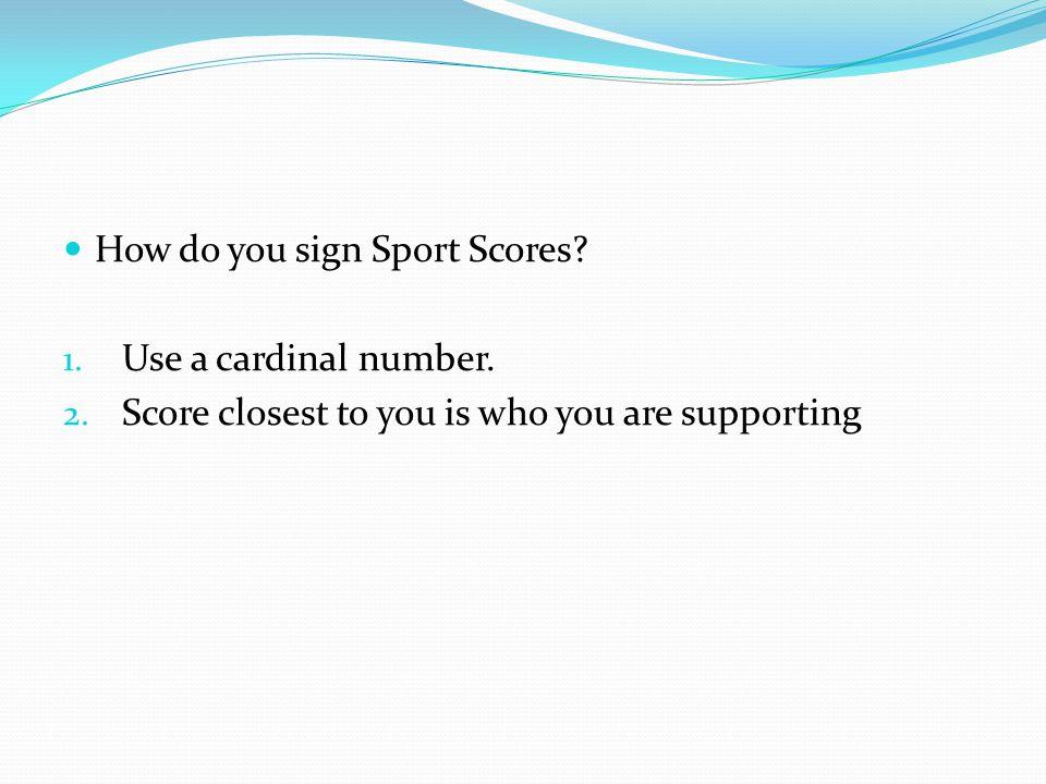 How do you sign Sport Scores
